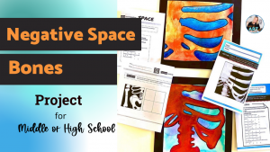 Positive and Negative Space in Art Project for Middle or High School Art